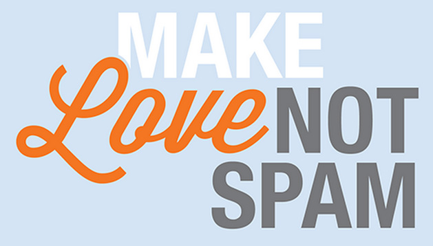 Make Love Not Spam